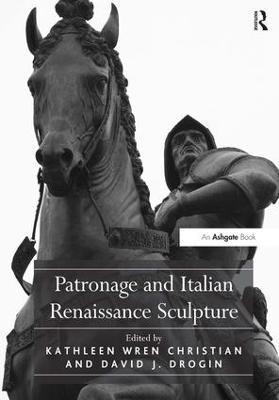 Patronage and Italian Renaissance Sculpture book