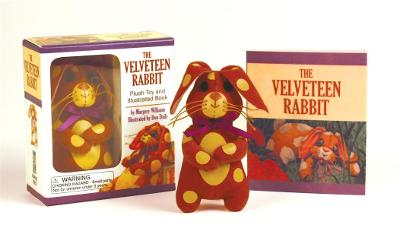 The Velveteen Rabbit Mini Kit: Plush Toy and Illustrated Book by Don Daily