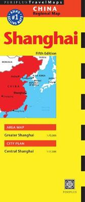Shanghai Travel Map by Periplus Editions