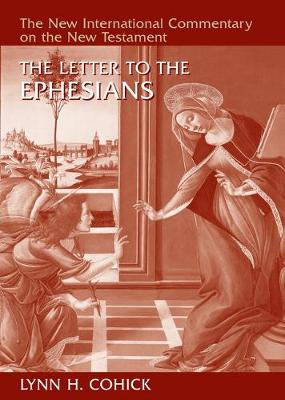 The Letter to the Ephesians by Lynn H. Cohick