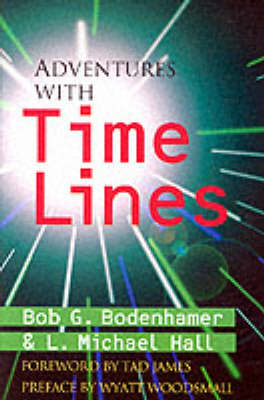 Adventures with Time Lines by L. Michael Hall