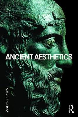 Ancient Aesthetics by Andrew Mason