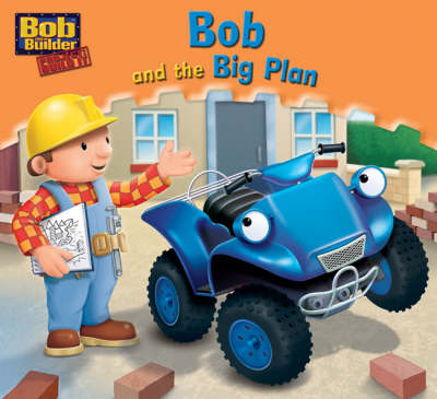 Bob and the Big Plan by Craig Cameron