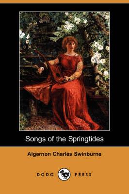 Songs of the Springtides (Dodo Press) book