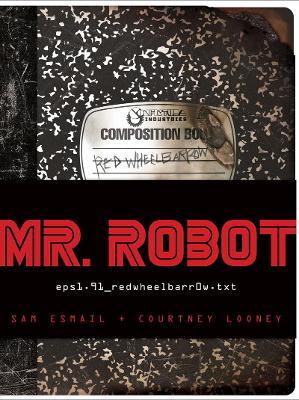 MR ROBOT Original Tie-in Book by Sam Esmail