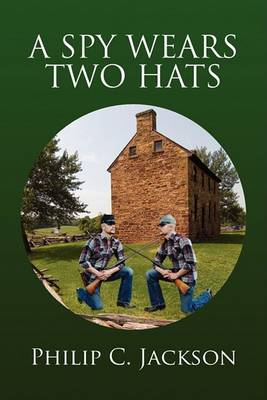 Spy Wears Two Hats book
