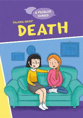 Talking About Death by Louise Spilsbury