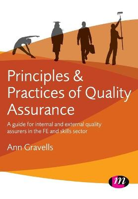 Principles and Practices of Quality Assurance by Ann Gravells