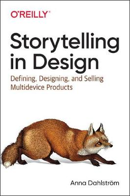 Storytelling in Design by Anna Dahlstrom