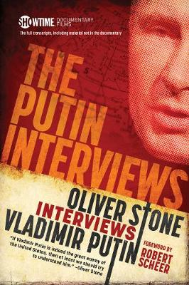 The Putin Interviews by Oliver Stone