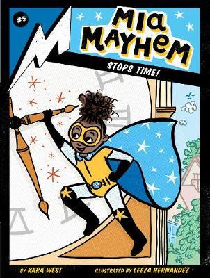 Mia Mayhem Stops Time! book