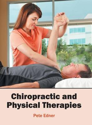 Chiropractic and Physical Therapies by Pete Edner
