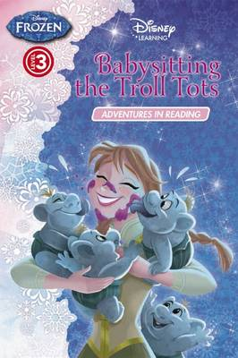 Disney Learning: Frozen: Babysitting the Troll Tots Level 3 by null