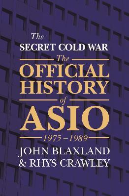The Secret Cold War by John Blaxland
