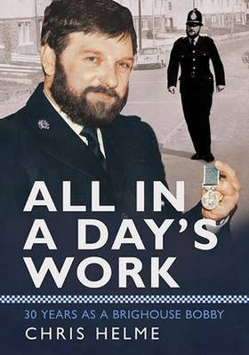 All in a Day's Work by Chris Helme