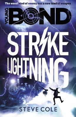 Young Bond: Strike Lightning by Steve Cole