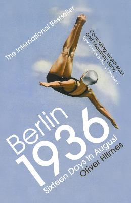 Berlin 1936: Sixteen Days in August book