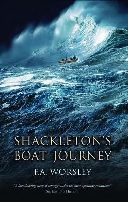 Shackleton's Boat Journey by Frank Arthur Worsley