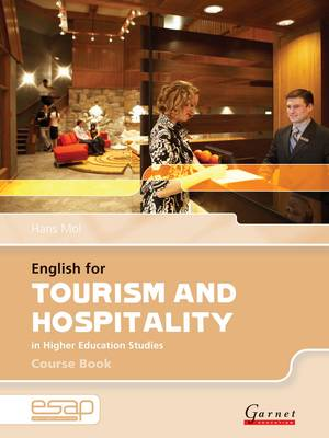 English for Tourism and Hospitality Course Book + CDs by Hans Mol