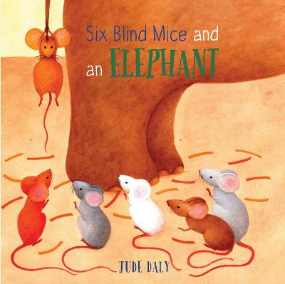 Six Blind Mice and an Elephant by Jude Daly