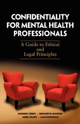 Confidentiality for Mental Health Professionals by Annegret Kampf