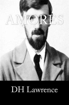 Amores by Dh Lawrence