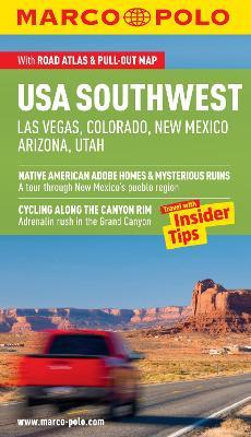 USA Southwest (Las Vegas, Colorado, New Mexico, Arizona, Utah) Guide by Marco Polo