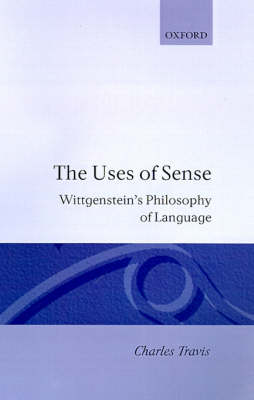Uses of Sense by Charles Travis