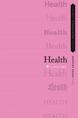 Health: A History by Peter Adamson