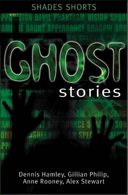 Ghost Stories by Dennis Hamley