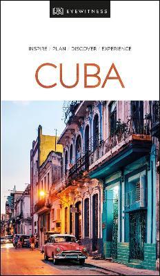 DK Eyewitness Travel Guide Cuba by DK Travel