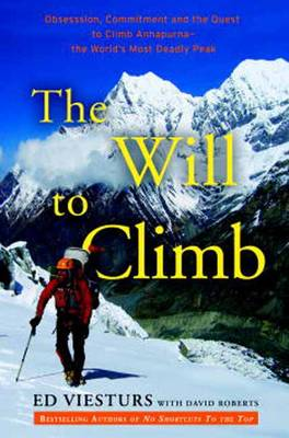 Will to Climb by Ed Viesturs