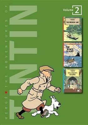 Adventures of Tintin 2 Complete Adventures in 1 Volume WITH The Black Island AND King Ottokar's Sceptre by Herge