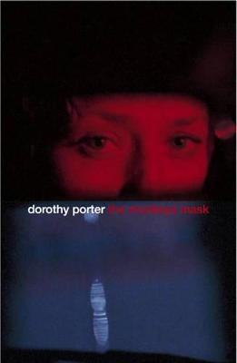 Monkey's Mask by Dorothy Porter