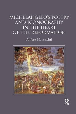 Michelangelo's Poetry and Iconography in the Heart of the Reformation book