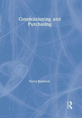 Commissioning and Purchasing by Terry Bamford