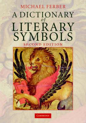 Dictionary of Literary Symbols book