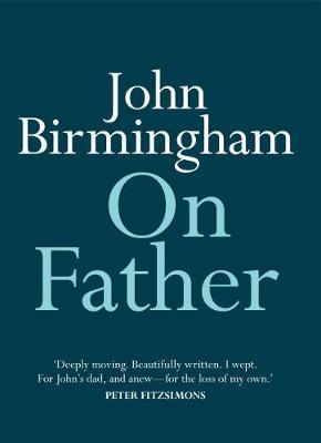 On Father by John Birmingham