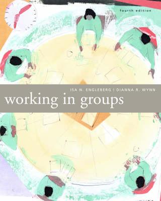 Working In Groups by Isa Engleberg