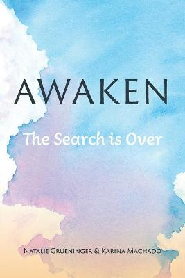 Awaken by Karina Machado