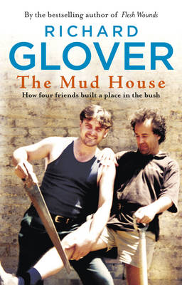 Mud House by Richard Glover