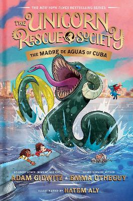 The Madre de Aguas of Cuba by Adam Gidwitz