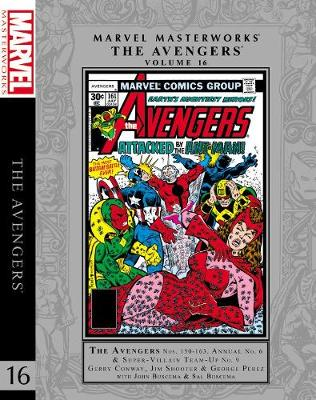 Marvel Masterworks: The Avengers Vol. 16 by Gerry Conway