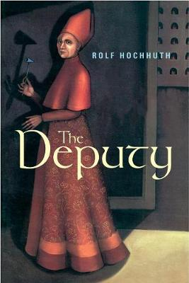 The Deputy by Rolf Hochhuth