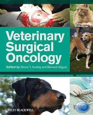 Veterinary Surgical Oncology by Bernard Seguin