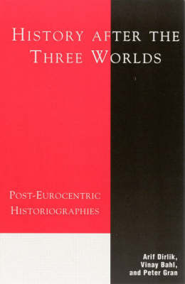 History After the Three Worlds by Peter Gran