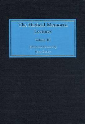 The Hatfield Memorial Lectures Volume III by Peter Beeley