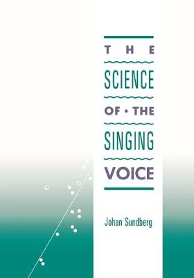 Science of the Singing Voice book