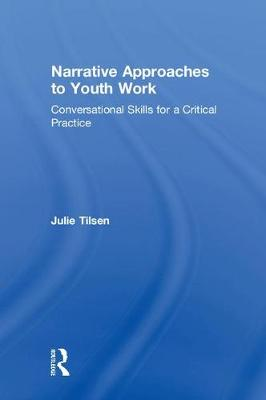 Narrative Approaches to Youth Work book