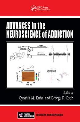 Advances in the Neuroscience of Addiction by Cynthia M. Kuhn